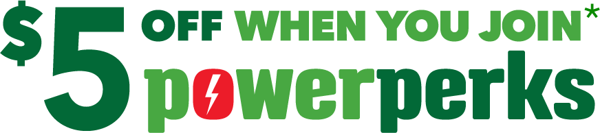 5 dollars off when you join PowerPerks